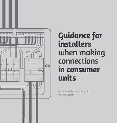 Electrical contractor industry news beama guide to consumer unit connections asfbconference2016